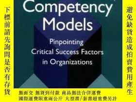 二手書博民逛書店The罕見Art And Science Of Competency ModelsY256260 Lucia,