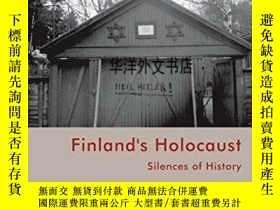 二手書博民逛書店【罕見】2013年出版 Finland s Holocaust: