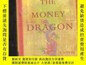 二手書博民逛書店THE罕見MONEY DRAGONY24040 PAM CHUN SOURCEBOOKS LANDMARK