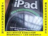 二手書博民逛書店iPad罕見for Digital Photographers(