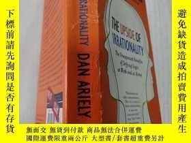 二手書博民逛書店THE罕見UPSIDE OF IRRATIONALITY(非理性的好處)外文版Y212829