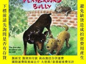 二手書博民逛書店Playground罕見Bully (Barkley s School for Dogs, No. 1)-操場惡霸
