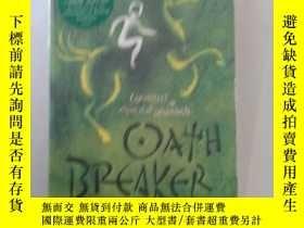二手書博民逛書店OATH罕見BREAKER【663】ILLUSTRATED BY
