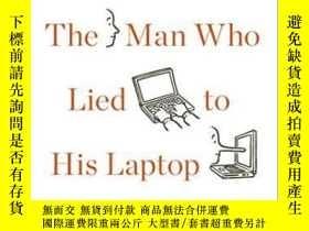 二手書博民逛書店The罕見Man Who Lied To His LaptopY255562 Clifford Nass Cu
