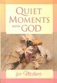 二手書博民逛書店《Quiet Moments With God for Moth