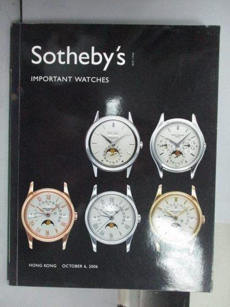 【書寶二手書T5/收藏_QOC】Sotheby s_Important Watches_2006/10/6