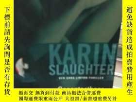 二手書博民逛書店英文原版罕見KARIN SLAUGHTERY10244 如圖 不