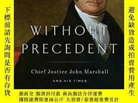 二手書博民逛書店Without罕見Precedent-沒有先例Y443421 Joel Richard Paul Riverh