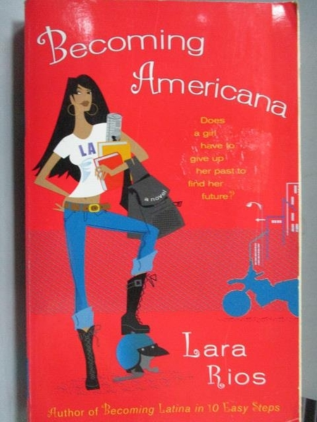 【書寶二手書T7/原文小說_MEJ】Becoming Americana_Lara Rios