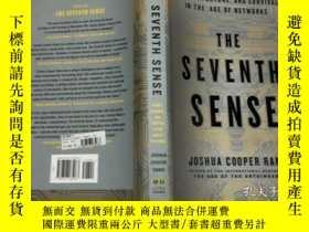 二手書博民逛書店The罕見Seventh Sense:Power, Fortune, and Survival in the Ag