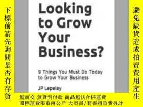 二手書博民逛書店Looking罕見to Grow Your Business?Y405706 Jp Lepeley 出版2