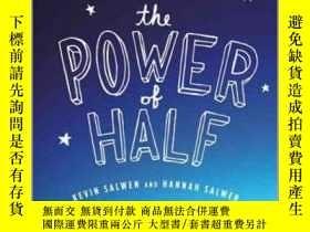 二手書博民逛書店The罕見Power of Half: One Family s Decision to Stop Taking
