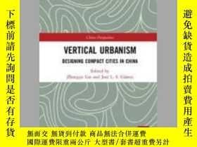 二手書博民逛書店Vertical罕見UrbanismY410016 Zhongjie Lin ISBN:9781138208