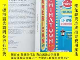 二手書博民逛書店american罕見chinatown:A Peoples Hi