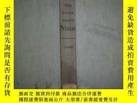 二手書博民逛書店The罕見Facts About NIXON(An Unauth