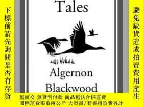 二手書博民逛書店Four罕見Weird TalesY410016 Algernon Blackwood Start Class