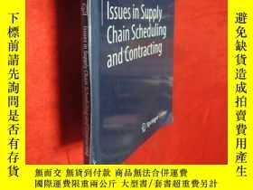 二手書博民逛書店Issues罕見in Supply Chain Scheduli