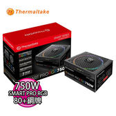 Thermaltake 曜越 Smart Pro RGB 750W 銅牌全模組 Power SPR-0750F-R