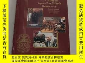 二手書博民逛書店A罕見Concise History of the U.S. Army in Operation Uphold D