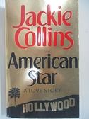 【書寶二手書T4/原文小說_AUC】American Star : A Love Story_Jackie Collins