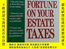 二手書博民逛書店SAVE罕見A FORTUNE ON YOUR ESTATE T