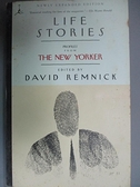 【書寶二手書T2/原文書_E2D】Life Stories: Profiles from the New Yorker_Remnick, David (EDT)