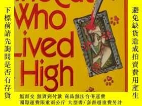 二手書博民逛書店活得很好的貓罕見the cat who lived high(英