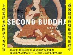 二手書博民逛書店【罕見】The Second Buddha: Master of