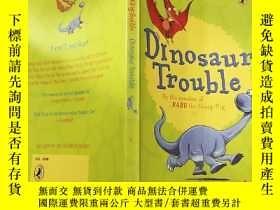 二手書博民逛書店Dinosaur罕見Trouble 恐龍麻 煩,Y200392