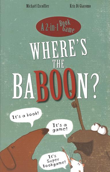 WHERE'S THE BABOON  /英文繪本《主題:創意.字母遊戲.想像.猜謎 》