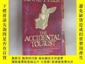 二手書博民逛書店英文書:ANNE罕見TYLER THE ACCIDENTAL TOURIST 共342頁 32開 詳見圖片Y1