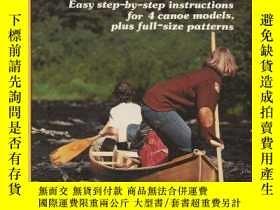 二手書博民逛書店Building罕見a strip canoe-造條獨木舟Y443421 Gil Gilpatrick P.