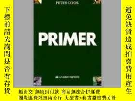二手書博民逛書店The罕見PrimerY255562 Sir Peter Cook John Wiley & Sons
