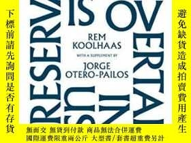 二手書博民逛書店Preservation罕見Is Overtaking UsY255562 Rem Koolhaas Colu