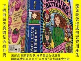 二手書博民逛書店sapphire罕見Battersea 藍寶石巴 特.西.Y200392