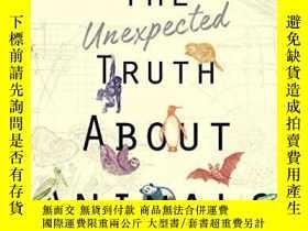 二手書博民逛書店The罕見Unexpected Truth About AnimalsY256260 Lucy Cooke D