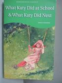 【書寶二手書T7/原文小說_IBN】What Katy Did at School & What Katy di