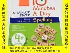 二手書博民逛書店10罕見Minutes a Day: Spelling, Fourth Grade 每天10分鐘:拼寫,四年級 D