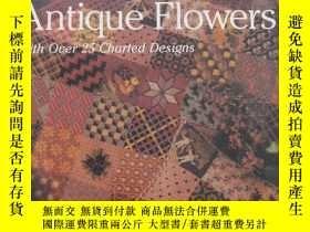 二手書博民逛書店NEEDLEWORK罕見ANTIQUE FLOWERS 刺繡的花