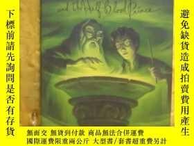 二手書博民逛書店Harry罕見Potter and the Half-Blood Prince(哈利波特與混血王子) 英文原版 硬
