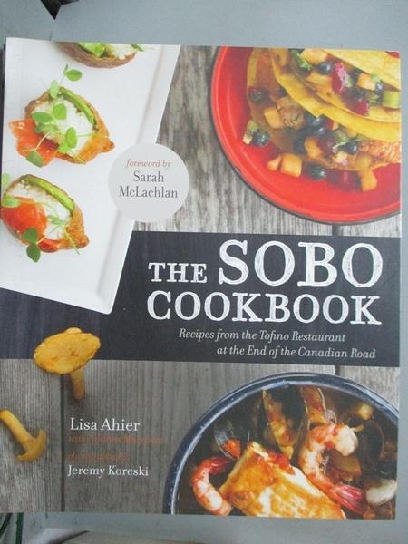 【書寶二手書T1/餐飲_QOA】The Sobo Cookbook: Recipes from…