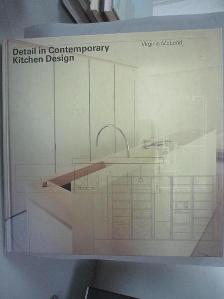 【書寶二手書T3/設計_ZIB】Detail in Contemporary Kitchen Design_Mcleod