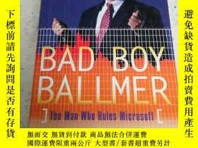 二手書博民逛書店Bad罕見Boy Ballmer(英文)Y212829 Fred