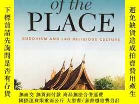 二手書博民逛書店Spirits罕見of the Place:Buddhism and Lao Religious Culture奇