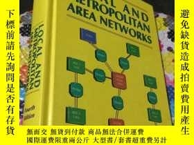 二手書博民逛書店LOCAL罕見AND METROPOLITAN AREA NETWORKS (FOURTH EDITION)Y
