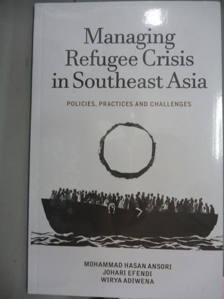 【書寶二手書T9/社會_PKS】Managing Refugee Crisis in Southeast Asia