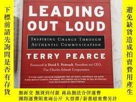 二手書博民逛書店Leading罕見Out Loud 精裝原版Y385290 Terry Pearce Jossey-Bass