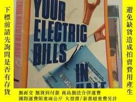 二手書博民逛書店Cut罕見Your Electric Bills In Half