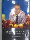 【書寶二手書T1/傳記_WDL】Living By Our Wicks_James Keogh