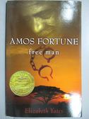 【書寶二手書T8/原文書_MQF】Amos Fortune: Free Man_Yates, Elizabeth/ Un